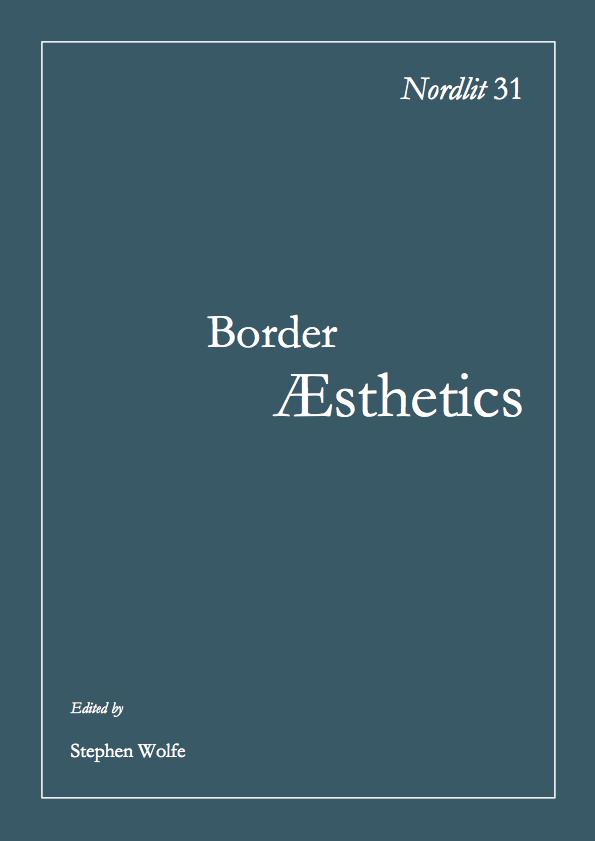 View No. 31 (2014): Border Æsthetics