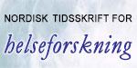 Nordisk Tidsskrift for Helseforskning